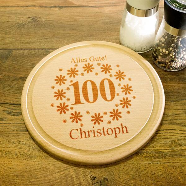 Rundes Frühstücksbrett aus Holz mit Gravur zum 100.
