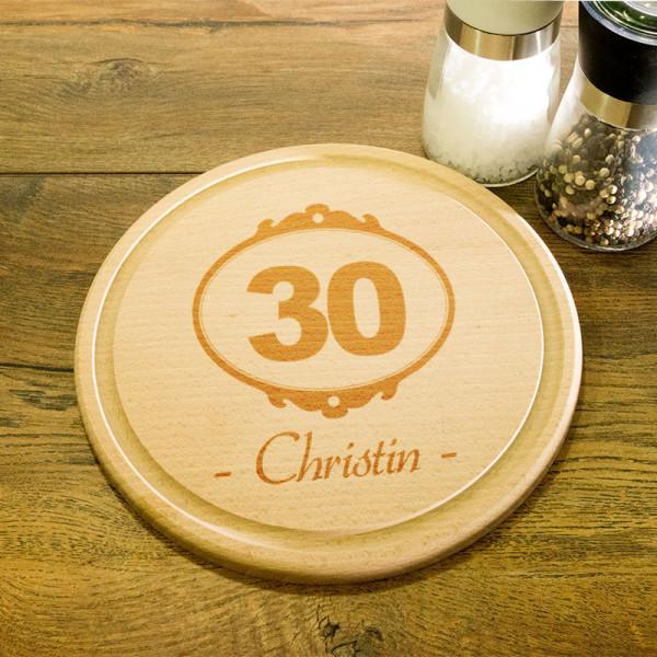 Rundes Frühstücksbrett aus Holz mit Gravur zum 30.