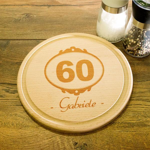 Rundes Frühstücksbrett aus Holz mit Gravur zum 60.