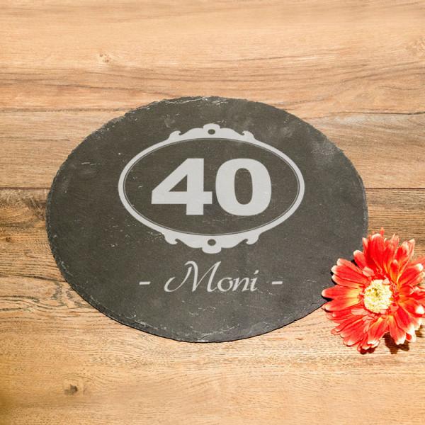 Runde Schieferplatte mit Gravur zum 40.