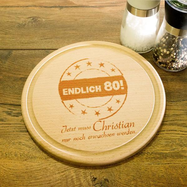 Rundes Frühstücksbrett aus Holz mit Gravur zum 80.