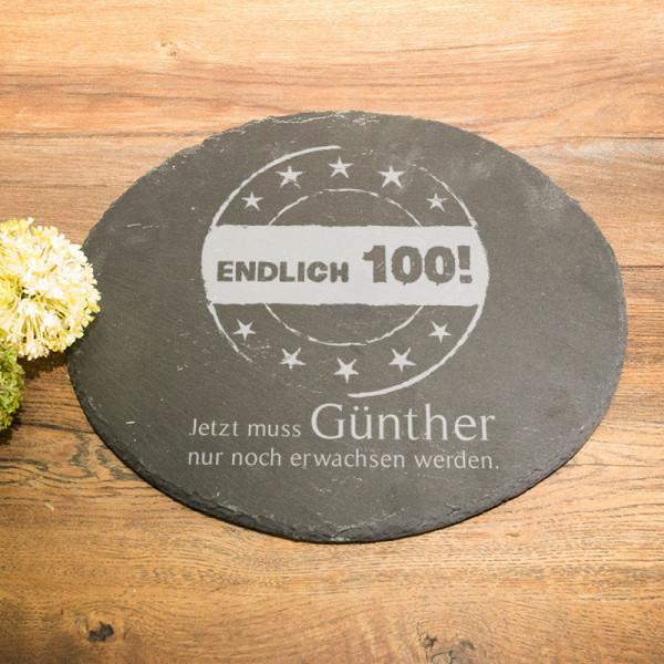 Runde Schieferplatte mit Wunschmotiv zum 100.